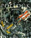 JACKSON POLLOCK, 1912-1956 : EN LOS LÍMITES DE LA PINTURA