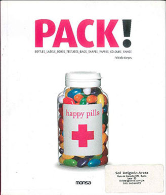 PACK!: BOTTLES, LABELS, BOXES, TEXTURES, BAGS, SHAPES, PAPERS, COLORS