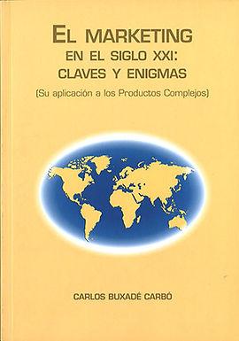 EL MARKETING EN EL SIGLO XXI: CLAVES Y ENIGMAS