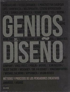 GENIOS DEL DISEÑO: MÉTODOS Y PROCESOS DE LOS PENSADORES CREATIVOS