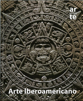 ARTE UNIVERSAL: ARTE IBEROAMERICANO