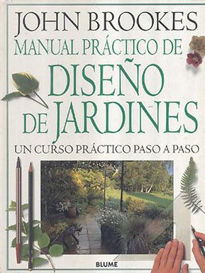 MANUAL PRÁCTICO DE DISEÑO DE JARDINES