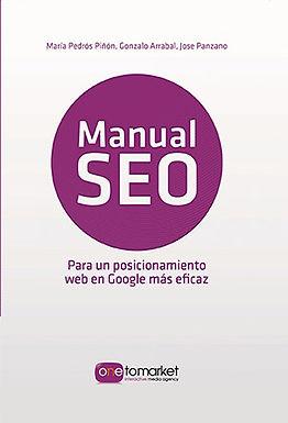 MANUAL SEO : POSICIONAMIENTO WEB EN GOOGLE PARA UN MARKETING MÁS EFICAZ