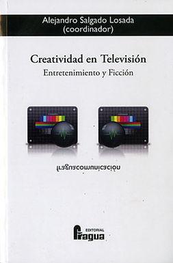 CREATIVIDAD EN TELEVISIÓN: ENTRETENIMIENTO Y FICCIÓN