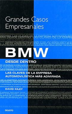 BMW DESDE ADENTRO: LAS CLAVES DE LA EMPRESA AUTOMOVILÍSTICA MÁS ADMIRADA