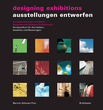 DESIGNING EXHIBITIONS : A COMPENDIUM FOR ARCHITECTS, DESIGNERS AND MUSEUM PROFESSIONALS = AUSSTELLUN
