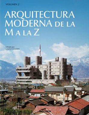 ARQUITECTURA MODERNA DE LA M A LA Z