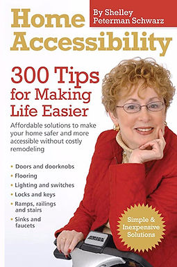 HOME ACCESSIBILITY : 300 TIPS FOR MAKING LIFE EASIER