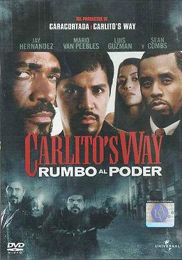 Carlitos's Way rumbo al poder  /  Michael Scott Bregman