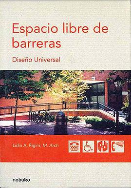 ESPACIO LIBRE DE BARRERAS: DISEÑO UNIVERSAL