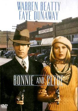 Bonnie and Clyde  /  Arthur Penn