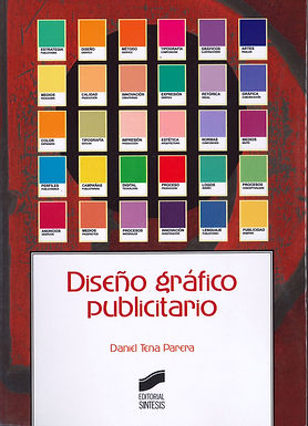 DISEÑO GRÁFICO PUBLICITARIO: DISEÑO GRÁFICO Y DIRECCIÓN DE ARTE PUBLICITARIA