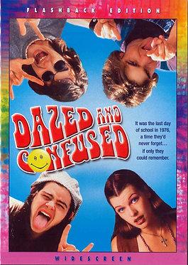Dazed and confused  /  Richard Linklater