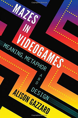 MAZES IN VIDEOGAMES : MEANING, METAPHOR AND DESIGN