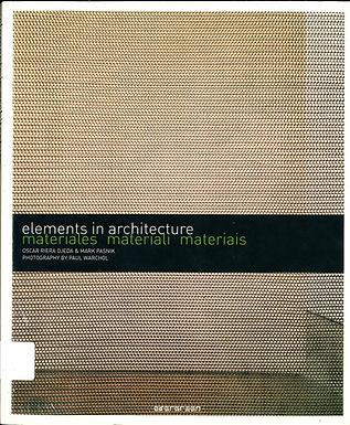 ELEMENTS IN ARCHITECTURE: MATERIALES, MATERIALI, MATERIAIS