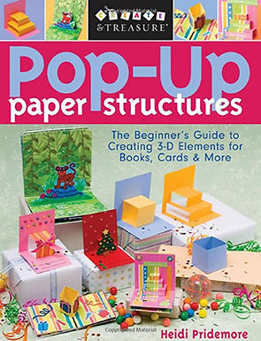 POP-UP PAPER STRUCTURES : THE BEGINNER'S GUIDE TO CREATING 3-D ELEMENTS FOR BOOKS, CARDS & M