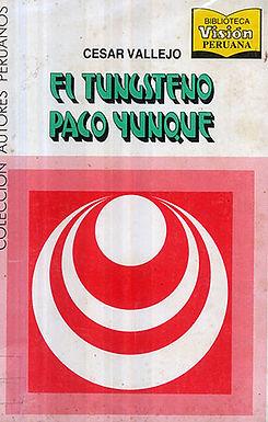 EL TUNGSTENO. PACO YUNQUE, FABLA SALVAJE