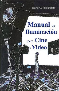MANUAL DE ILUMINACIÓN PARA CINE Y VIDEO