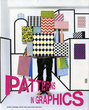 PATTERNS IN GRAPHICS: POSTERS, PACKAGE, DIRECT MAIL, SHOP TOOLS AND MORE