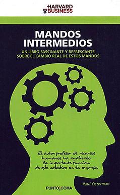 MANDOS INTERMEDIOS: UN LIBRO FASCINANTE Y REFRESCANTE SOBRE EL CAMBIO