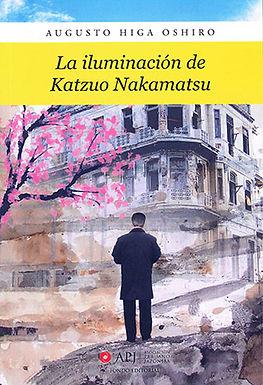 LA ILUMINACIÓN DE KATZUO NAKAMATZU