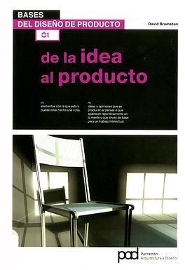 BASES DEL DISEÑO DE PRODUCTO 01: DE LA IDEA AL PRODUCTO