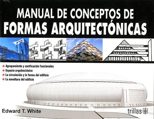 MANUAL DE CONCEPTOS DE FORMAS ARQUITECTÓNICAS