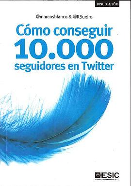 COMO CONSEGUIR 10000 SEGUIDORES EN TWITTER