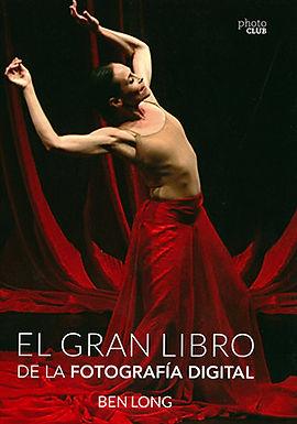EL GRAN LIBRO DE LA FOTOGRAFÍA DIGITAL