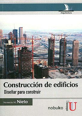 CONSTRUCCIÓN DE EDIFICIOS: DISEÑAR PARA CONSTRUIR