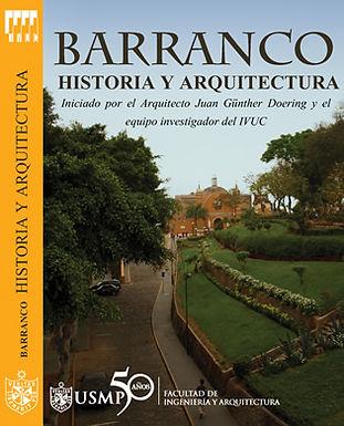 BARRANCO: HISTORIA Y ARQUITECTURA