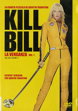 Kill Bill volume 1  /  Quentin Tarantino