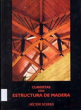CUBIERTAS CON ESTRUCTURA DE MADERA