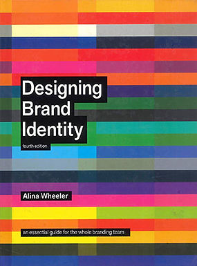 DESIGNING BRAND IDENTITY: A COMPLETE GUIDE TO CREARTING, BUILDING AND MAINTAINING STRONG BRANDS