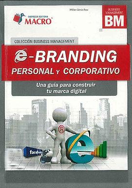 E-BRANDING PERSONAL Y CORPORATIVO: UNA GUÍA PARA CONSTRUIR TU MARCA DIGITAL