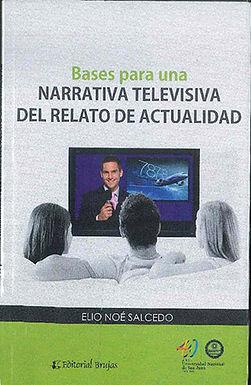 BASES PARA UNA NARRATIVA TELEVISIVA DEL RELATO DE ACTUALIDAD