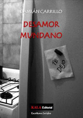 DESAMOR MUNDANO