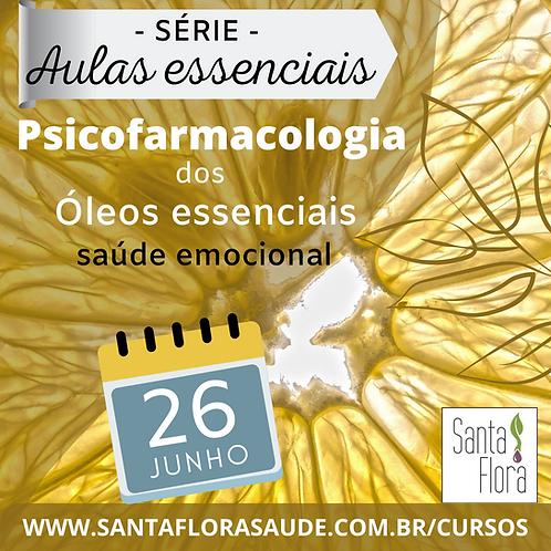 Psicofarmacologia dos óleos essenciais: saúde emocional