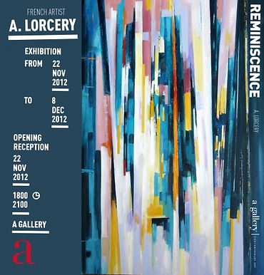 REMINISCENCE - Solo Exhibition of A. Lorcery