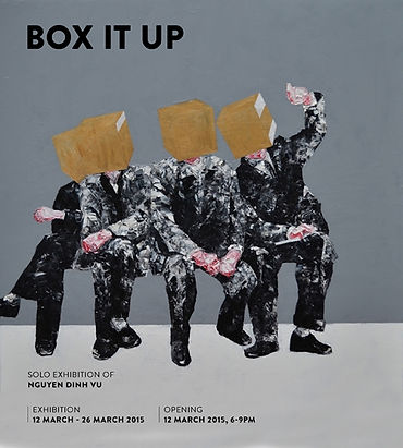 Box it up - Solo Exhibition of Nguyen Dinh Vu