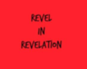 Revel in Revelation.png