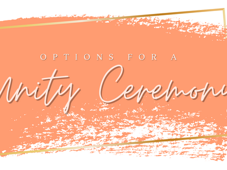 Our Favorite Options for a Unity Ceremony!