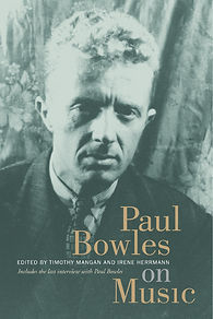 book cover of Paul Bowles on Music-small