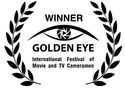 Winner at the Golden Eye International Festival of Movie and TV Cameramen awards