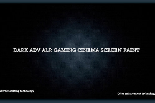 "2 QT DARK ADV ALR  Gaming Cinema screen size 150"""