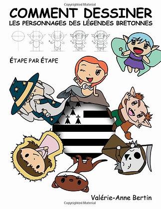 Comment dessiner les Personnages des légendes Bretonnes