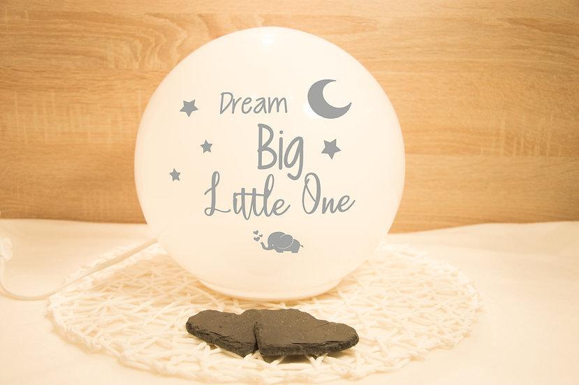 "Lampe ""Dream Big"""