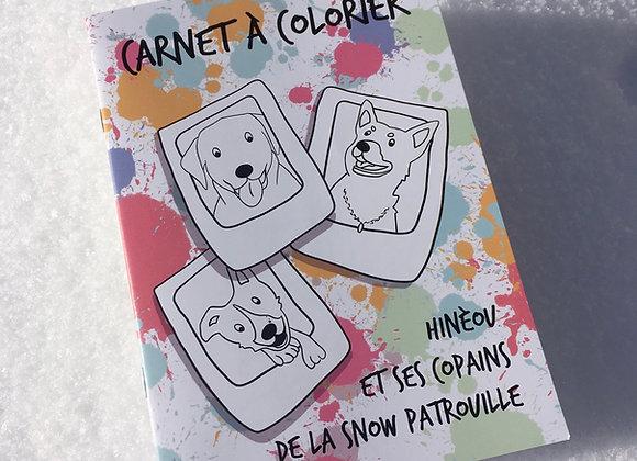 Carnet de coloriage «Hinèou et ses copains de la snow patrouille»