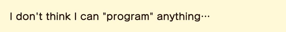 eng_質問プログラミングできる気がしない.png
