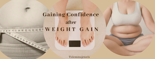How To Regain Confidence After Weight Gain